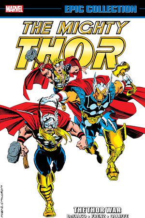 Thor Epic Collection: The Thor War (Trade Paperback)
