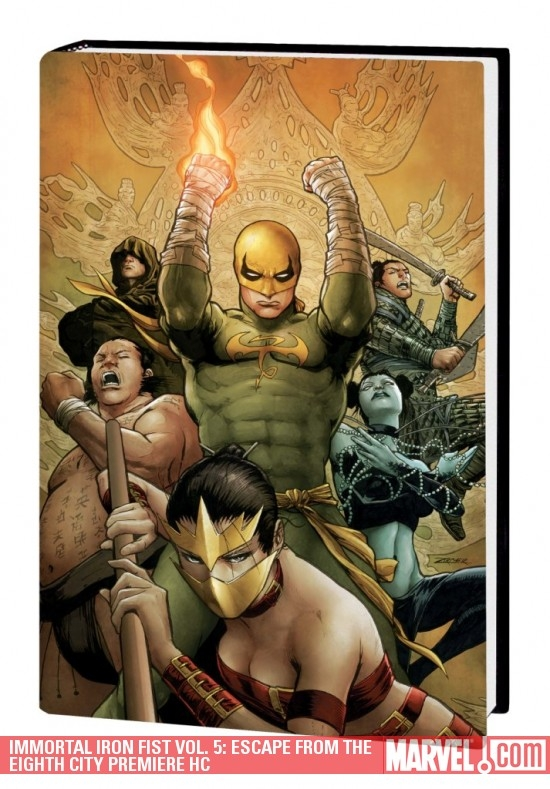 Immortal Iron Fist Vol. 5: Escape from the Eighth City (Hardcover)