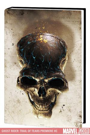 Ghost Rider: Trail of Tears Premiere (Hardcover)