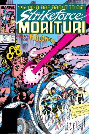 Strikeforce: Morituri (1986) #6