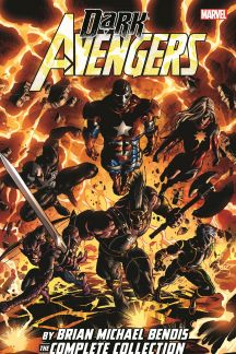 Dark Avengers by Brian Michael Bendis: The Complete Collection (Trade Paperback)