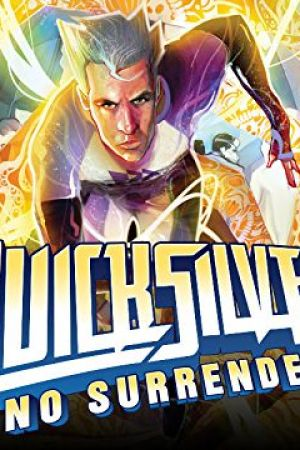 Quicksilver: No Surrender (2018)