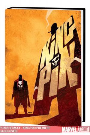 Punishermax - Kingpin (Hardcover)