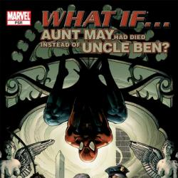 WHAT IF AUNT MAY HAD DIED INSTEAD OF UNCLE BEN? (2006) COVER