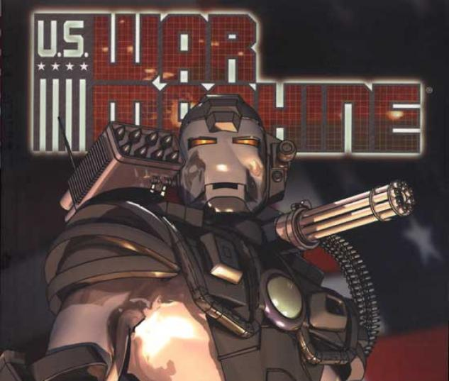 U.S. WAR MACHINE VOL. I #0