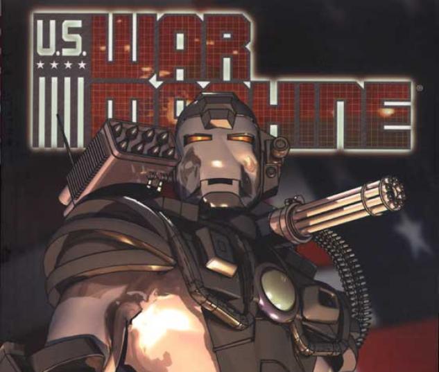 U.S. WAR MACHINE VOL. I #0