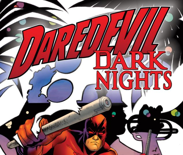 DAREDEVIL: DARK NIGHTS 7