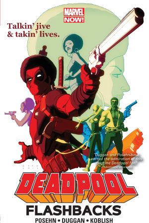 DEADPOOL: FLASHBACKS TPB (Trade Paperback)