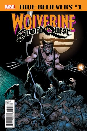 True Believers: Wolverine - Sword Quest #1