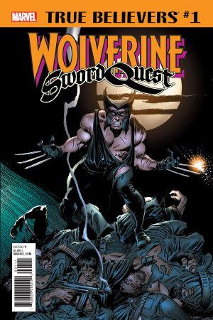 True Believers: Wolverine - Sword Quest (2018) #1
