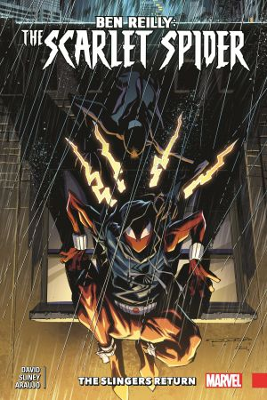 Ben Reilly: Scarlet Spider Vol. 3 - The Slingers Return (Trade Paperback)