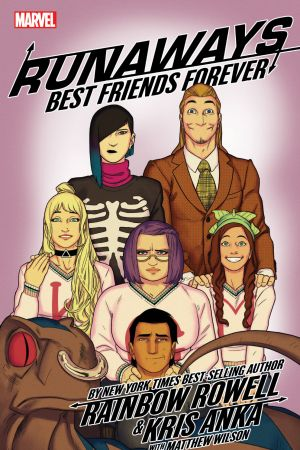Runaways by Rainbow Rowell & Kris Anka Vol. 2: Best Friends Forever (Trade Paperback)
