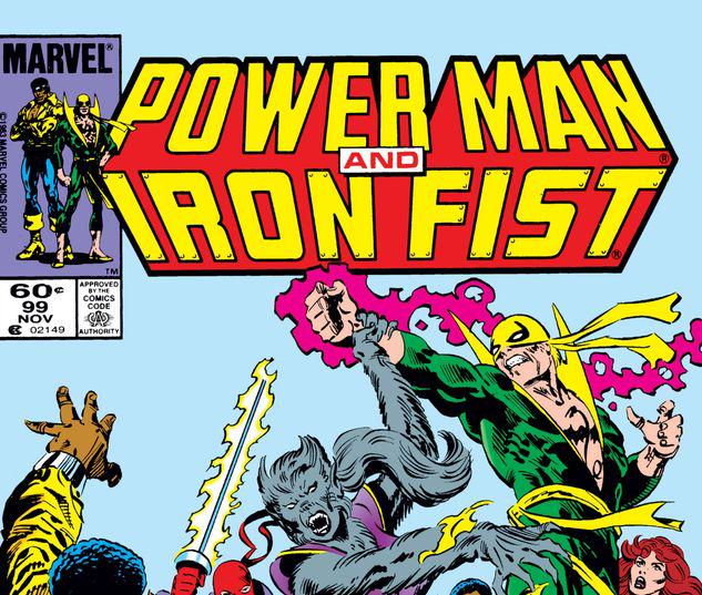 Power Man and Iron Fist #99