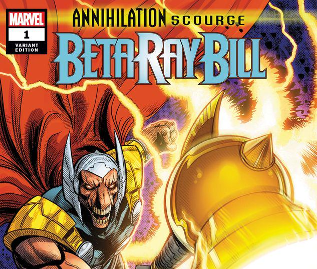 ANNIHILATION - SCOURGE: BETA RAY BILL 1 ZIRCHER VARIANT #1