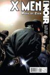 X-MEN NOIR: MARK OF CAIN #4 Cover by Dennis Calero