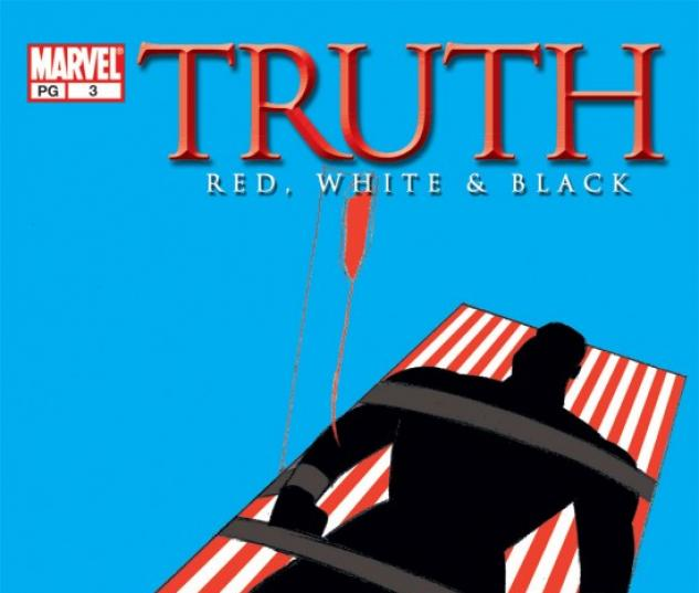 Truth: Red, White & Black #3