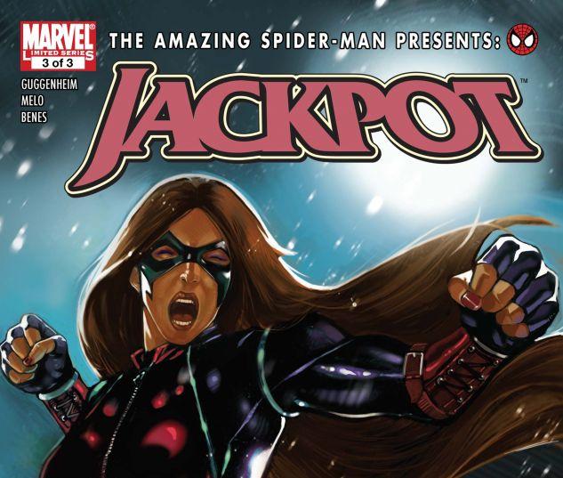AMAZING SPIDER-MAN PRESENTS: JACKPOT (2009) #3