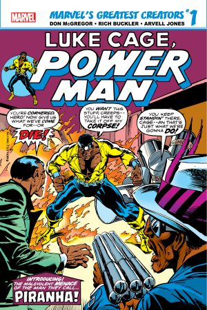 Marvel's Greatest Creators: Luke Cage, Power Man - Piranha! #1