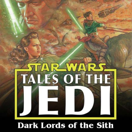 Star Wars: Tales of the Jedi - Dark Lords of the Sith (1994 - 1995)