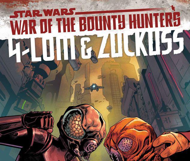 STAR WARS: WAR OF THE BOUNTY HUNTERS - 4-LOM & ZUCKUSS 1 #1