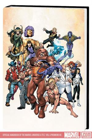 Official Handbook of the Marvel Universe a to Z Vol. 6 Premiere (Hardcover)