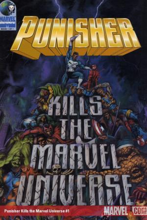 Punisher Kills the Marvel Universe #1