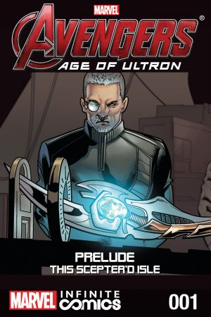 AVENGERS: AGE OF ULTRON PRELUDE - THIS SCEPTRE'D ISLE INFINITE COMIC 1 #1