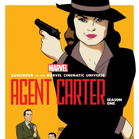 Guidebook to The Marvel Cinematic Universe - Marvel's Agent Carter Season One (2016)