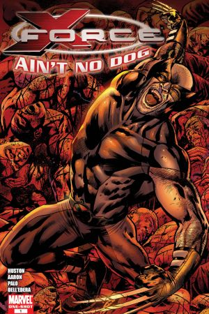 X-Force Special: Ain't No Dog (2008) #1