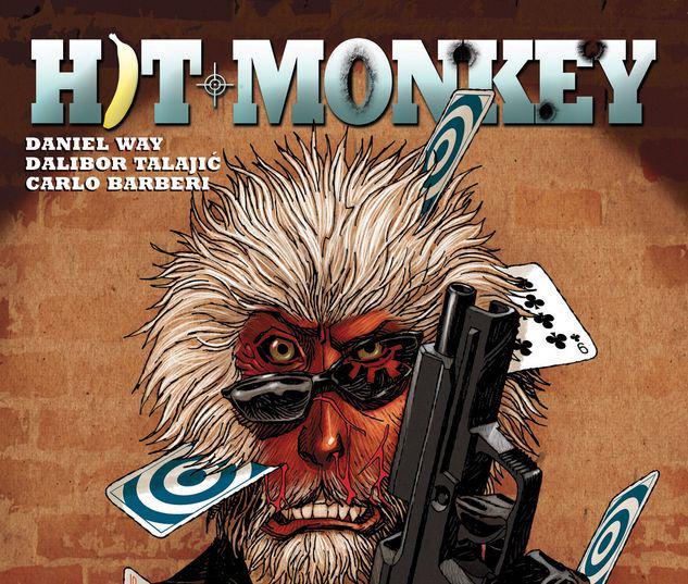 HIT-MONKEY BY DANIEL WAY: BULLETS & BANANAS TPB #1