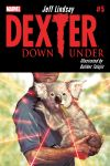 DEXTER DOWN UNDER 5