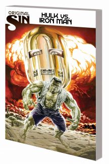 Original Sin: Hulk vs Iron Man (Trade Paperback)