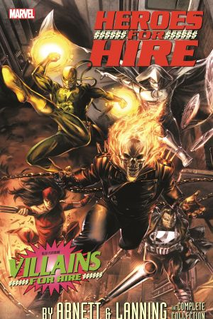Heroes for Hire by Abnett & Lanning: The Complete Collection (Trade Paperback)