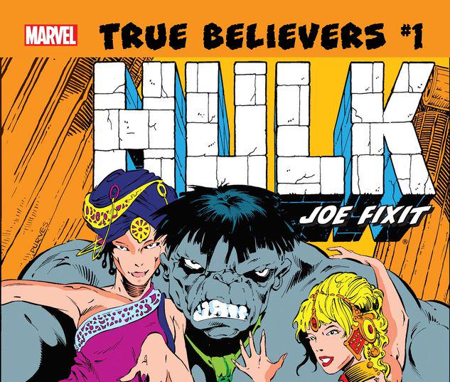 TRUE BELIEVERS: HULK - JOE FIXIT 1 #1