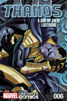 Thanos: A God Up There Listening Infinite Comic #6
