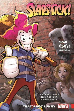 Slapstick: That's Not Funny (Trade Paperback)