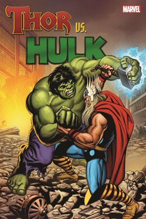 Thor Vs. Hulk (Trade Paperback)