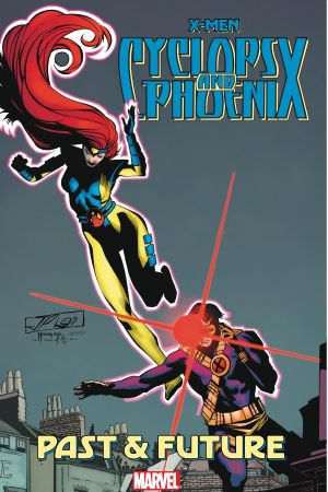 X-Men: Cyclops & Phoenix - Past & Future  (Trade Paperback)