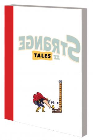 Strange Tales Vol. 2 (Trade Paperback)