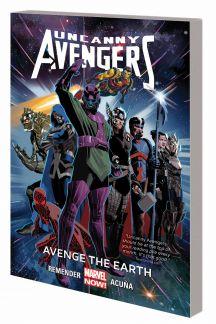 Uncanny Avengers: Avenge the Earth (Trade Paperback)