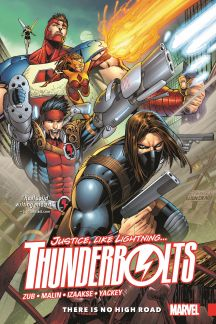 Thunderbolts Vol. 1: There Is No High Road (Trade Paperback)
