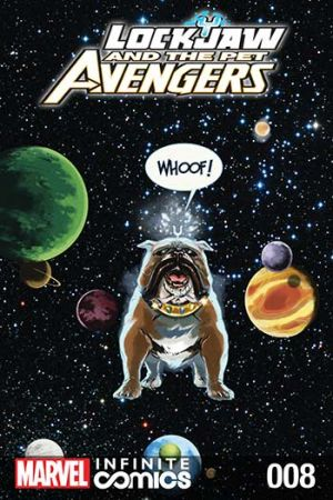 Lockjaw and the Pet Avengers #8