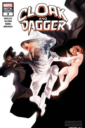 Cloak and Dagger: Marvel Digital Original - Negative Exposure #3