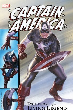 Captain America: Evolutions Of A Living Legend (Trade Paperback)