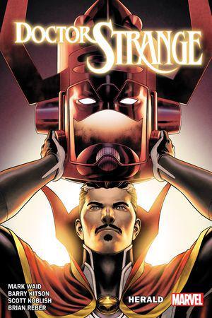Doctor Strange By Mark Waid Vol. 3: Herald  (Trade Paperback)