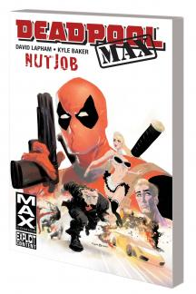 Deadpool Max (Issues 1-6) (Trade Paperback)