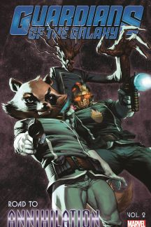 Guardians of The Galaxy: Road to Annihilation Vol. 2 (Trade Paperback)