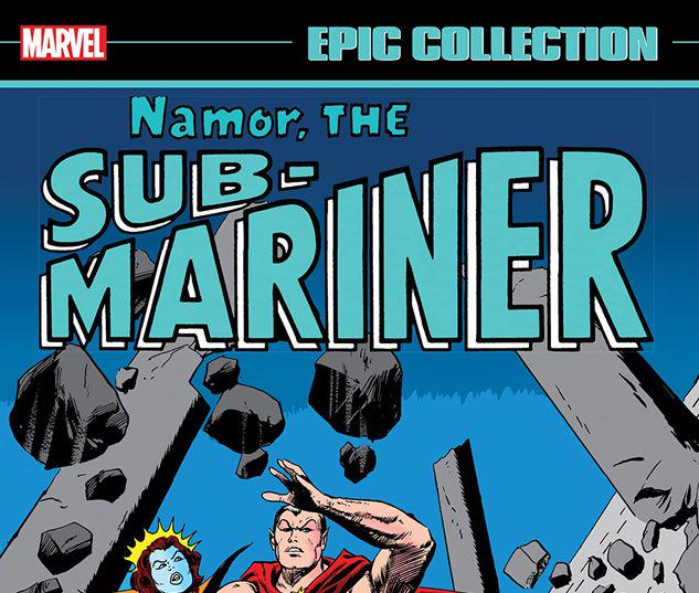 Namor, The Sub-Mariner Epic Collection: Enter The Sub-Mariner #1