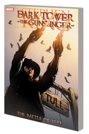 DARK TOWER: THE GUNSLINGER — THE BATTLE OF TULL TPB (Trade Paperback)