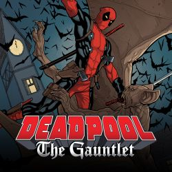 Deadpool: The Gauntlet (2014)